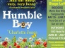 June  23-25: Humble Boy at Wold Rd (Show runs through July 9)