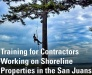 Dec. 7: Free Training for Contractors Working on Shoreline Properties in the San Juans