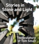 Sept. 23: Tom Small presents Stories in Stone and Light