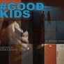 April 19-22: Good Kids at SJCT